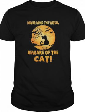 Never Mind The Witch Beware Of The Cat shirt