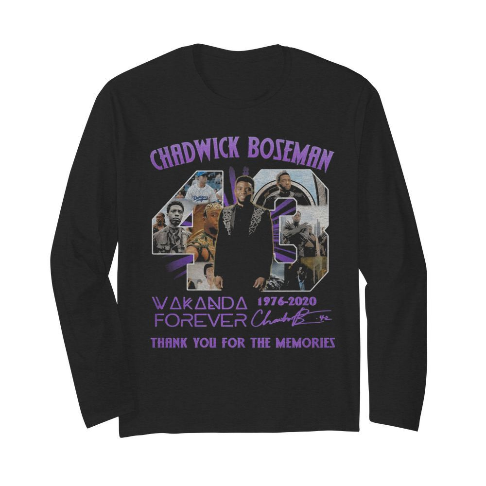 Rip chadwick 43 wakanda forever 1976 2020 thank you for the memories signatures  Long Sleeved T-shirt