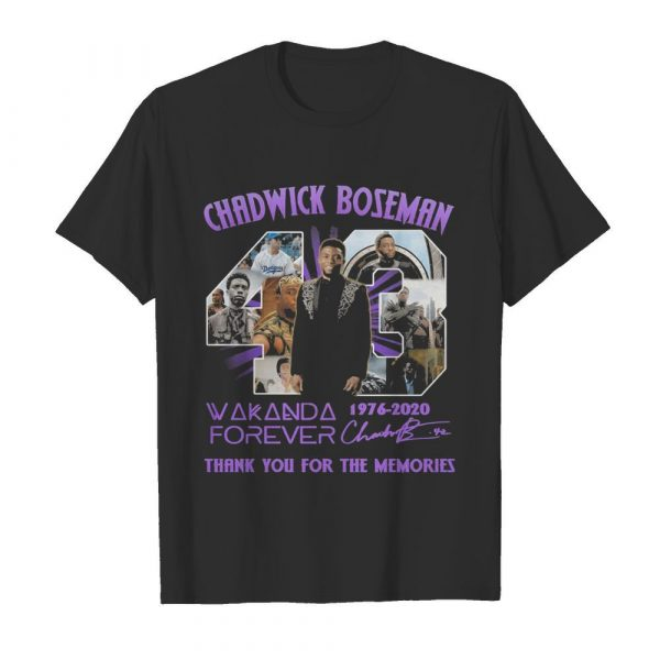 Rip chadwick 43 wakanda forever 1976 2020 thank you for the memories signatures shirt