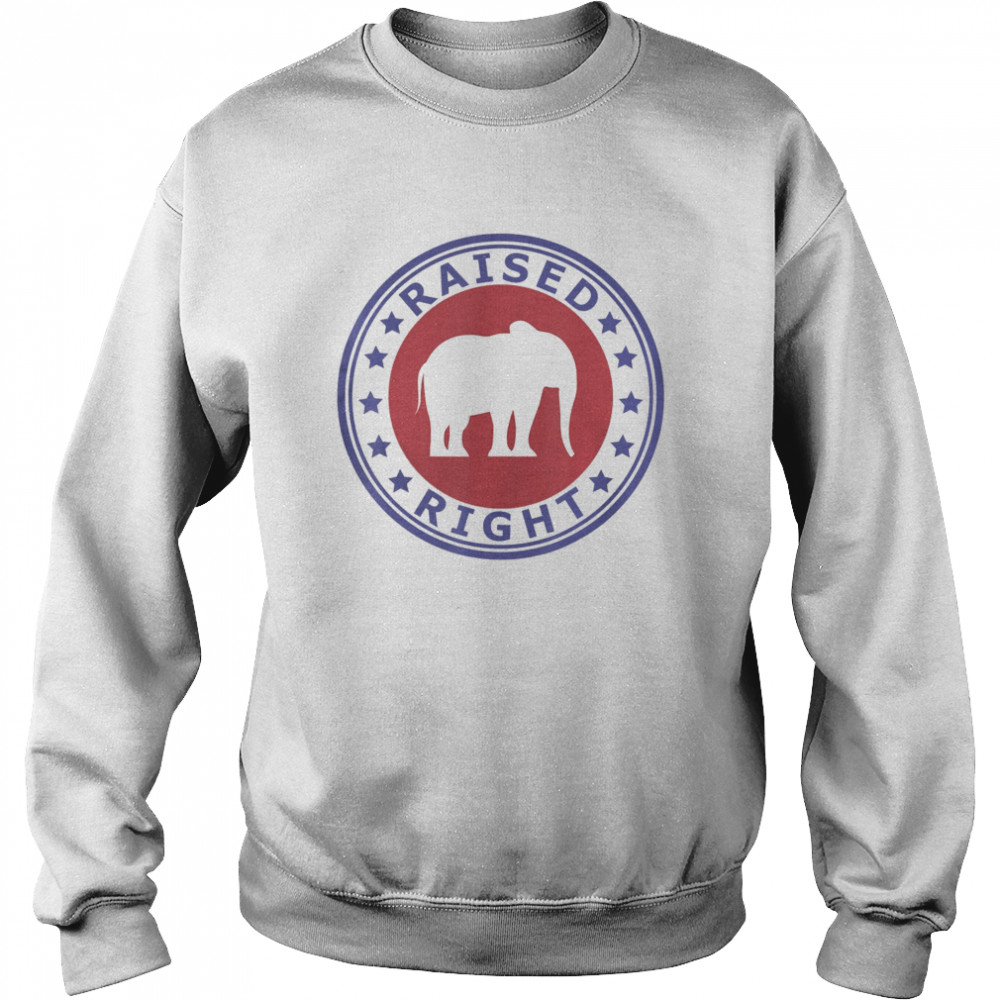 Raised Right Vote Trump Republican Elephant Politics  Unisex Sweatshirt