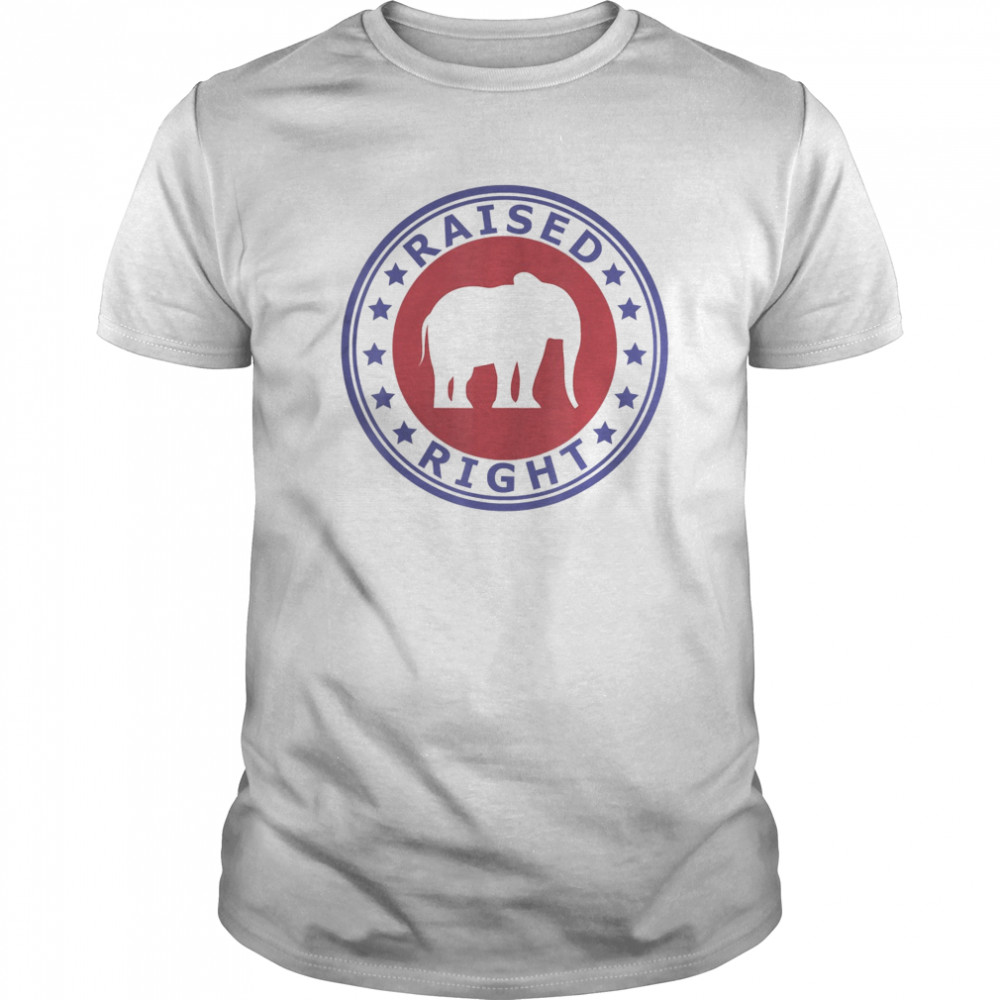 Raised Right Vote Trump Republican Elephant Politics  Classic Men's T-shirt