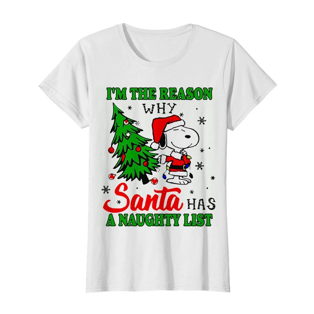 Snoopy im the reason why santa has a naughty list Christmas  Classic Women's T-shirt