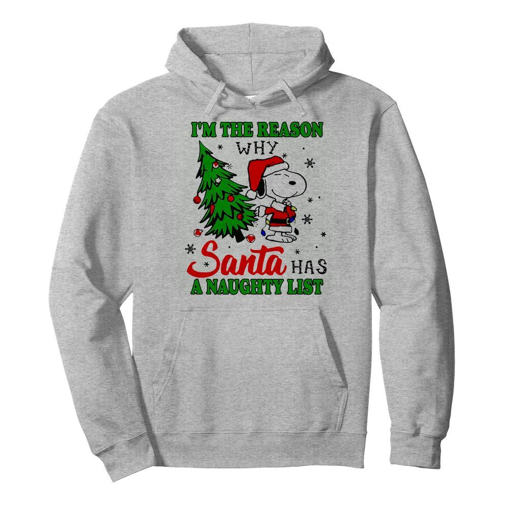 Snoopy im the reason why santa has a naughty list Christmas  Unisex Hoodie