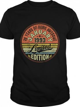 28 Years Of Being Awesome January 1993 Edition 28th Bithday Vintage shirt