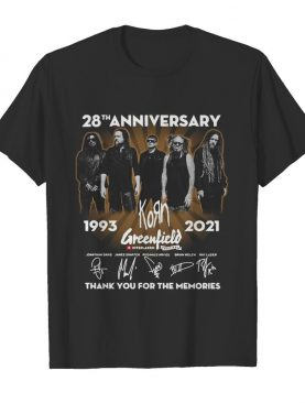 28th anniversary 1993 2021 Korn Greenfield signatures thank you for the memories shirt