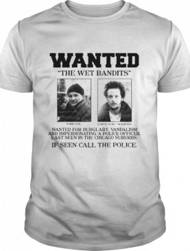 Home Alone Wanted The Wet Bandits shirt