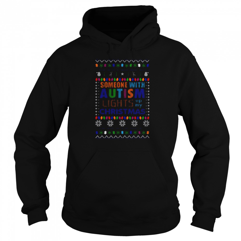 Someone With Autism Lights Up My Christmas  Unisex Hoodie