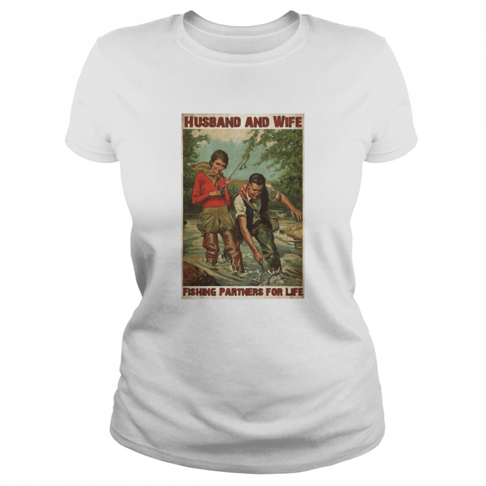 Husband And Wife Fishing Partners For Life  Classic Women's T-shirt