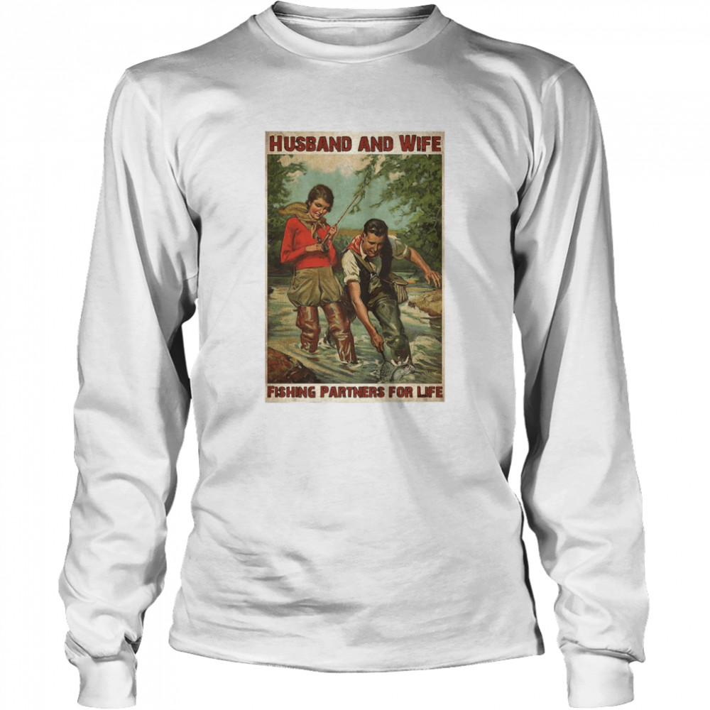 Husband And Wife Fishing Partners For Life  Long Sleeved T-shirt